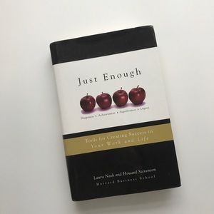Just Enough: Tools for Creating Success